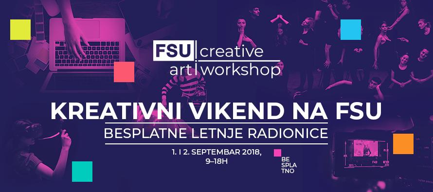 Dođite na vikend dobrih vibracija – Kreativne letnje radionice na FSU!