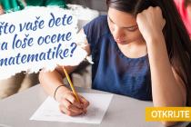 BESPLATAN test: Otkrijte zašto vaše dete ima loše ocene iz matematike
