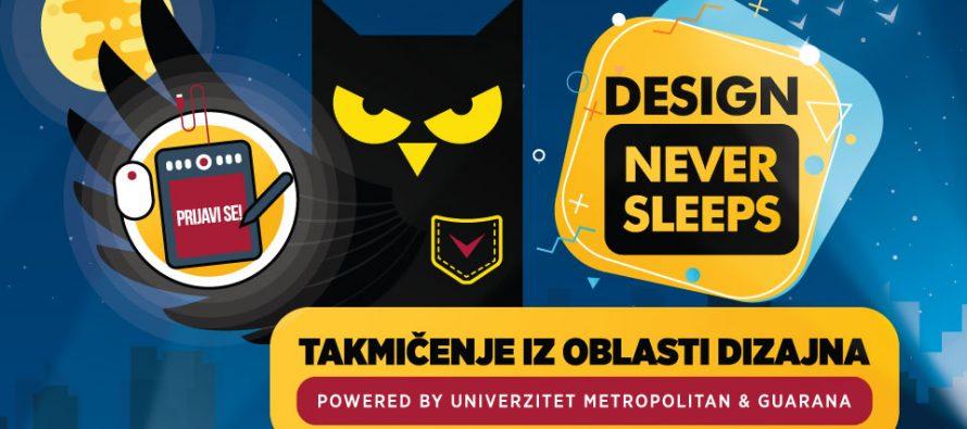 Takmičenje za srednjoškolce – Design never sleeps!