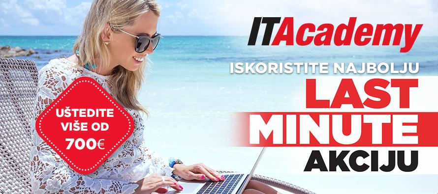 Najbolja letnja LAST MINUTE akcija je na ITAcademy i uštedeće vam preko 700€